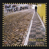 Dave Cyca | One of These Days