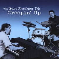 Album Creepin' Up by Dave Fleschner