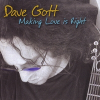 Dave Gott | Making Love Is Right