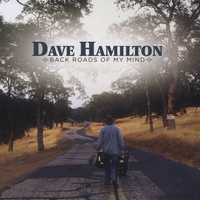 Dave Hamilton | Back Roads Of My Mind