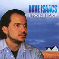 Dave Isaacs | Prodigal Son