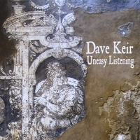 Dave Keir: Uneasy Listening