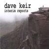 Dave Keir: Interim Reports