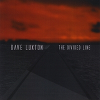 Dave Luxton | The Divided Line
