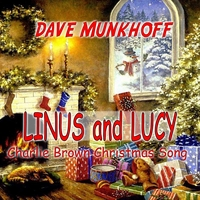 Dave Munkhoff | Linus and Lucy (Charlie Brown Christmas)