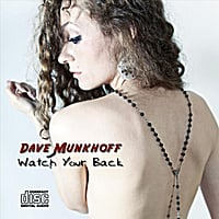 Dave Munkhoff | Watch Your Back