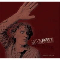 Dave Rave and the Governors | Ashtray Makeup