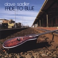 Dave Sadler: Fade to Blue
