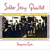 Dave Soldier & Soldier String Quartet | Sequence Girls