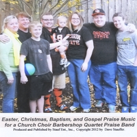 Dave Stauffer and the Believers | Easter, Christmas, Baptism, and Gospel Praise Music for a Church Choir Barbershop Quartet Praise Band