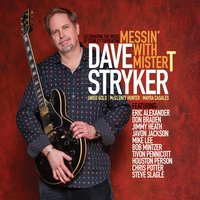 Dave Stryker | Messin' With Mister T
