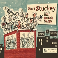 Dave Stuckey & the Hot House Gang | How'm I Doin'?!