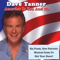 Dave Tanner | America Is You and Me