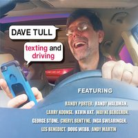 Dave Tull | Texting and Driving