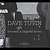Dave Tutin: beneath a flagless moon - volumes 1 & 2