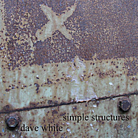 Dave White: Simple Structures