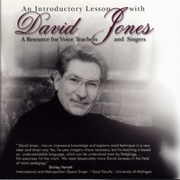 David Jones | An Introductory Lesson With David Jones: A Resource for Voice Teachers and Singers