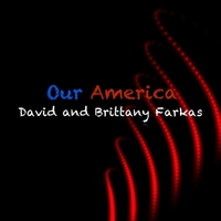 David and Brittany Farkas | Our America