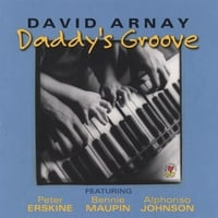David Arnay | Daddy's Groove