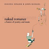 Davida Singer & John Rangel | Naked Romance