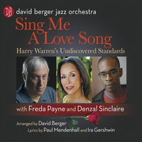 David Berger Jazz Orchestra | Sing Me A Love Song with Freda Payne and Denzal Sinclaire