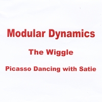 David Bond, Dewey Redman & Modular Dynamics | The Wiggle... Picasso Dancing With Satie
