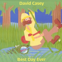 David Casey | Best Day Ever