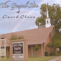David Cline | The Gospel Side of David Cline