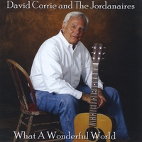 David Corrie and the Jordanaires | What a Wonderful World