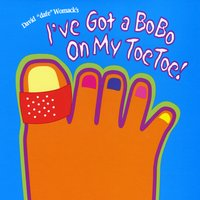 David Dafe Womack | I've Got a Bo Bo on My Toe Toe