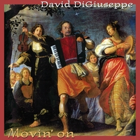 David Di Giuseppe | Movin' On