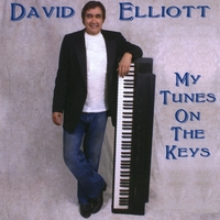 David Elliott | My Tunes On the Keys