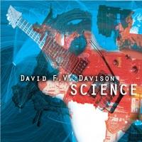 David F.V. Davison:                             Science