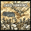 David Hawkins: Hello Mr. Death & Other Love Songs