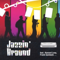 David Herzhaft | Jazzin' Around (Feat. Howard Levy and Frank Gambale)