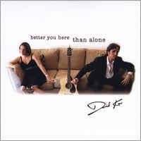 David Kav | Better You Here Than Alone