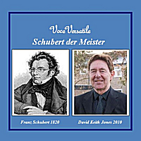 David Keith Jones | Schubert der Meister