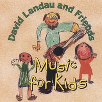 David Landau | Music for Kids