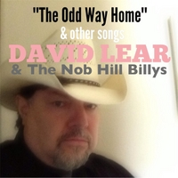 David Lear & The Nob Hill Billys | The Odd Way Home & Other Songs