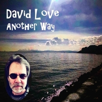 David Love | Another Way