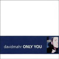 David Mahr | Only You