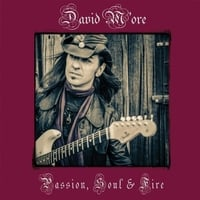 David M'ore | Passion, Soul, and Fire
