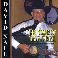 David Nall | The Power of Jesus Is Real