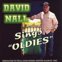 David Nall | David Nall Sings Oldies