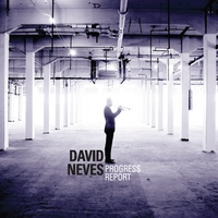 David Neves | Progress Report