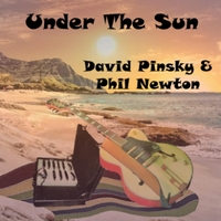 David Pinsky & Phil Newton | Under the Sun