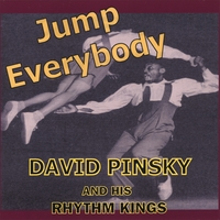 David Pinsky and His Rhythm Kings: Jump Everybody