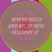 David Reo | David Reo's Greatest Hits Volume 2 -REMASTERED