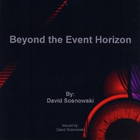David Sosnowski | Beyond the Event Horizon
