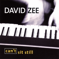 David Zee | Can't Sit Still